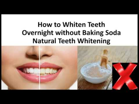 How To Whiten Teeth Overnight Without Baking Soda 2 Natural Teeth