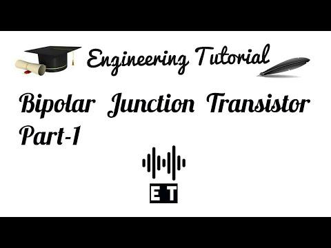 Bipolar Junction Transistor BJT Part 1