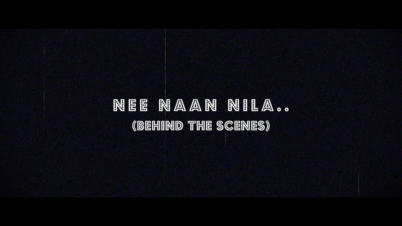 Nee Naan Nila - Behind The Scenes | Nandha, Navaneethan, Pujitha | Hari Prabhu |