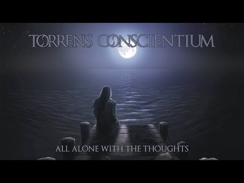 TORRENS CONSCIENTIUM - All Alone With The Thoughts (2014) Full Album (Atmospheric Doom Death Metal)