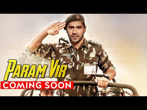 Varun Dhawan Upcoming Movie Param Vir Arun Khetarpal's Biopic Mp3