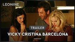 VICKY CRISTINA BARCELONA | Trailer | Deutsch