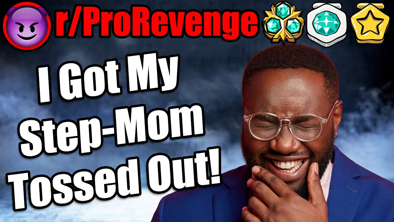 Step-Mom Steals My Money? Gets Tossed Out!   r/ProRevenge  #398