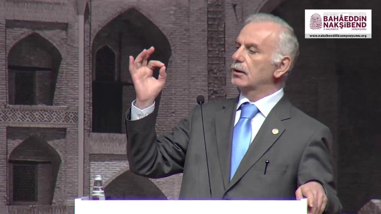 Prof. Dr. Mustafa Kara - Tasavvuf Bize Ne Söylüyor? - Nakşibendîlik Sempozyumu Açılış Konuşması
