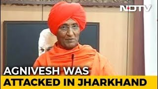 """""""No Arrests Yet"""": Swami Agnivesh To Move Top Court Over Jharkhand Assault"""