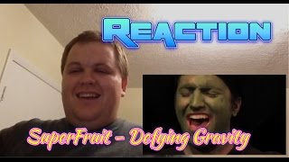 SuperFruit - Defying Gravity REACTION!!!