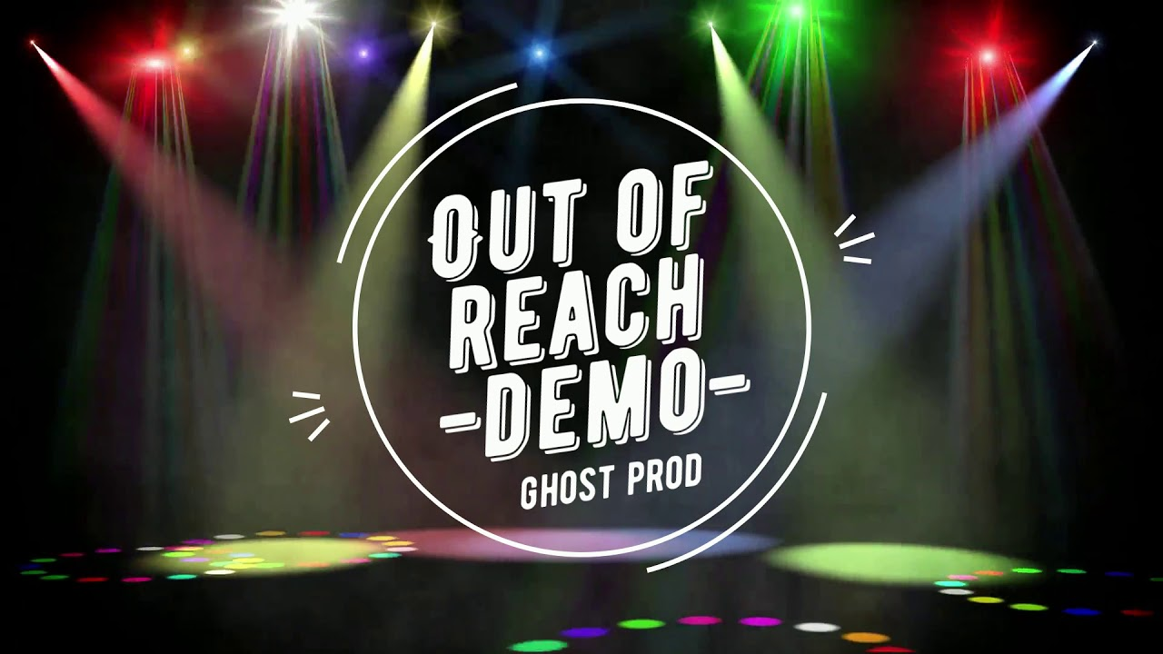 Out of reach (demo) by GhostPROD [From 36€]