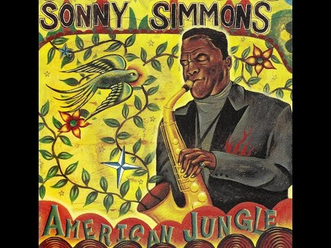 Sonny Simmons Quartet - American Jungle Theme