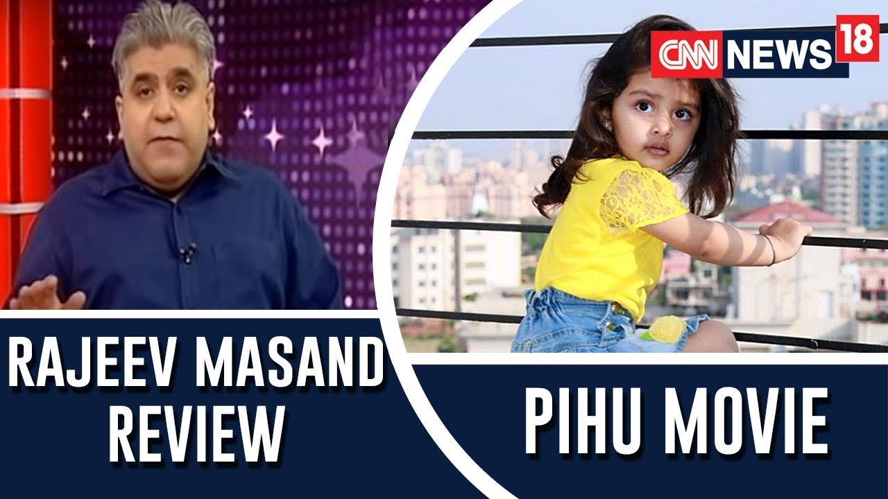 Pihu Movie Review By Rajeev Masand | CNN News18 Exclusive