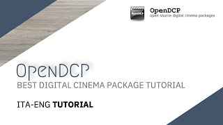 OpenDCP best Digital Cinema Package Tutorial [Ita-Eng]