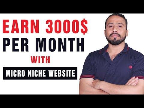 Create Micro Niche Website & Earn 3000$ Per Month Easily
