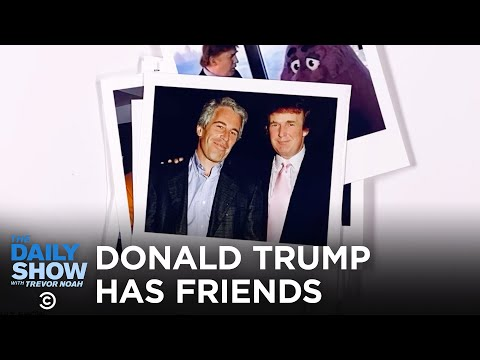 Here Are Your Friends, Donald Trump | The Daily Show