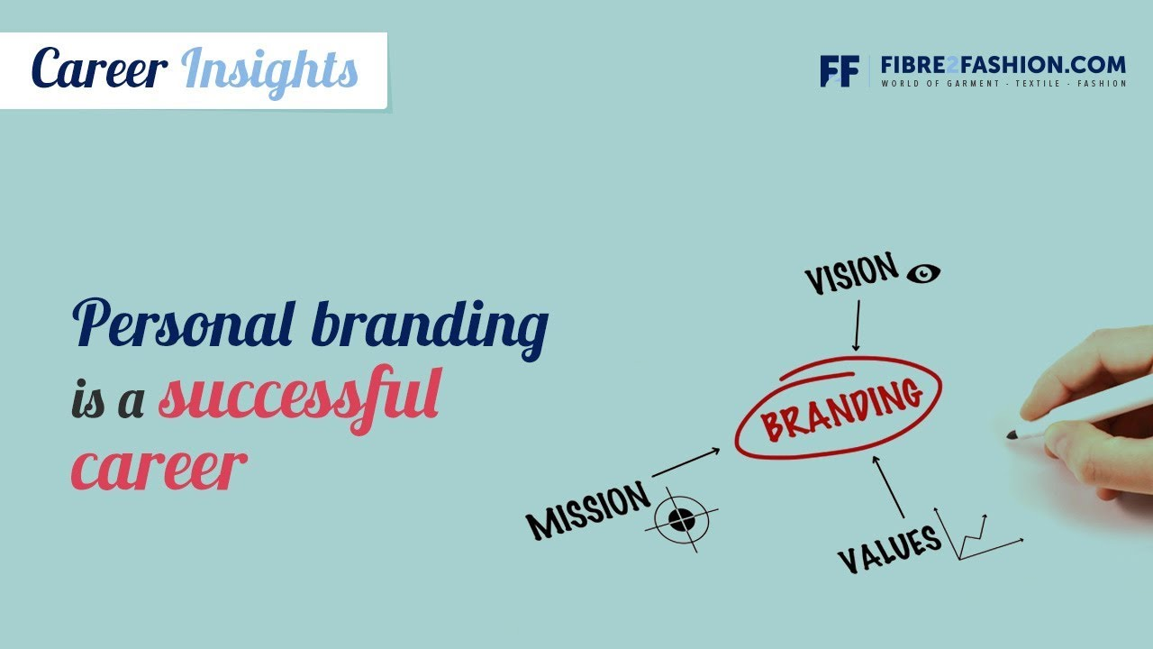 Personal branding is a successful career.