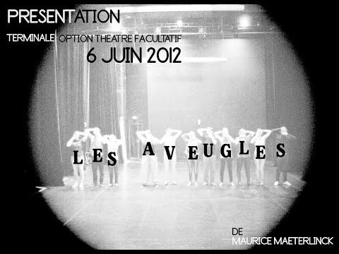 """""""Les Aveugles"""" de Maurice Maeterlinck, par les Terminales L du Lycée Jean Macé (07/06/2012)."""