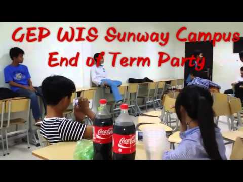 WIS Sunway Campus GEP End-of-term Party