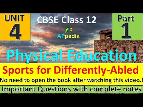 Physical Education & Sports for Differently-Abled | Unit - 4 | Physical Education | Complete Notes
