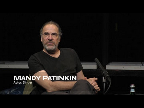 About the Work: Mandy Patinkin  School of Drama