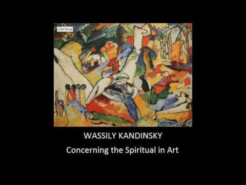 Concerning the Spiritual in Art by Wassily Kandinsky #audiobook