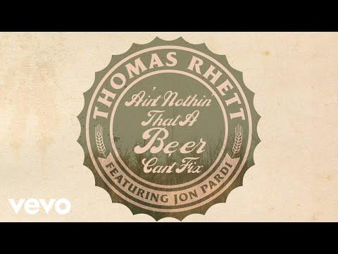 Thomas Rhett – Beer Can't Fix