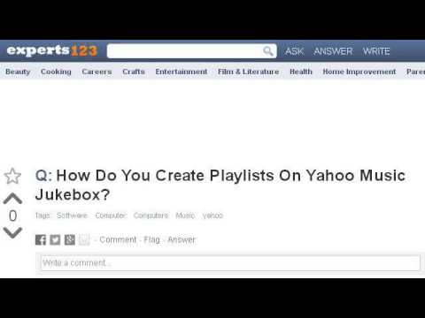 How-To Create Playlists On Yahoo Music Jukebox