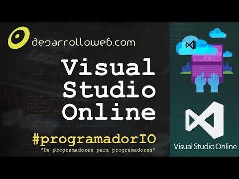 Conociendo Visual Studio Online #programadorIO