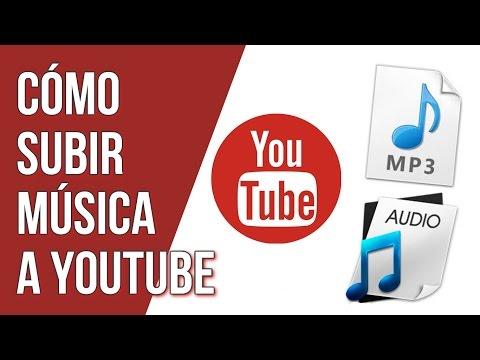 Como Subir Musica a Youtube