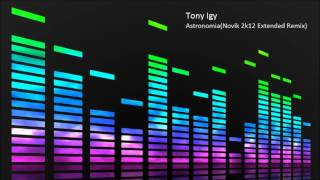 REMIX TONY BAIXAR IGY ASTRONOMIA MAFE