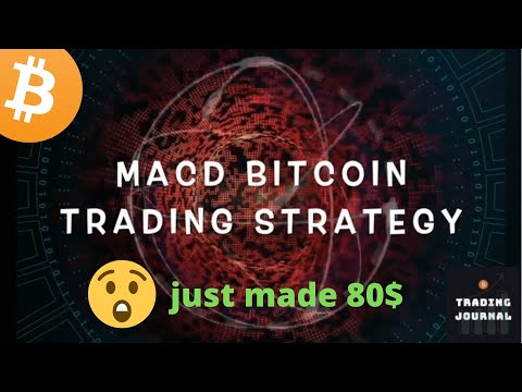 Best Bitcoin \u0026 Cryptocurrency Trading Strategy - MACD ✔️