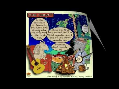 Dire Wolf - Grateful Dead Lyrics - drab mouse Tribute and Sing-A-Long
