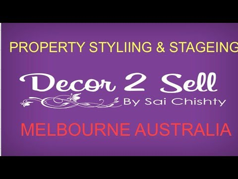 DECOR 2 SELL BY SAI... PROPERTY STYLING & STAGING MELBOURNE AUSTRALIA