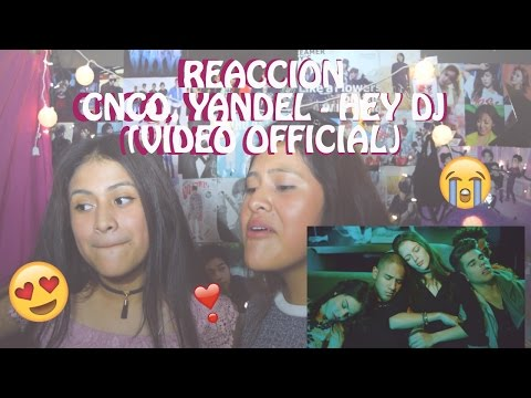 Thumbnail: REACCION A CNCO - HEY DJ, YANDEL (OFFICIAL VIDEO)