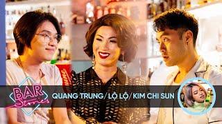 [Full] Quang Trung & Lộ Lộ: Vì sao phải diễn giả gái? | BAR STORIES