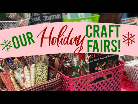 Our Holiday Craft Fairs | 2019 🎄✨❤️