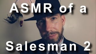 ASMR of a Salesman 2 [ Binaural ]
