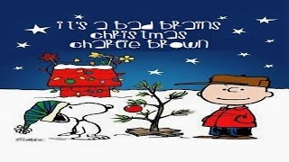 It's A Bad Brains Christmas, Charlie Brown