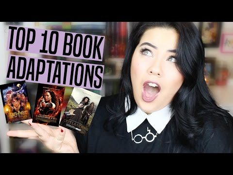 MY TOP 10 FAVORITE BOOK ADAPTATIONS