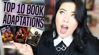 MY TOP 10 FAVORITE BOOK ADAPTATIONS