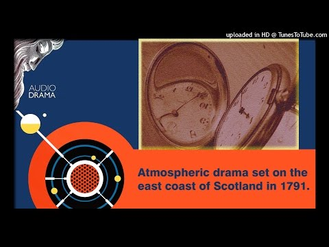 THE ALTERER  Atmospheric drama set on the east coast of Scotland in 1791.