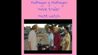 Vadhaiyan ji Vadhaiyan movie trailer. Funny punjabi movie