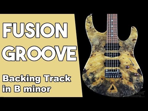 Fusion Groove Backing track Jam in Bm