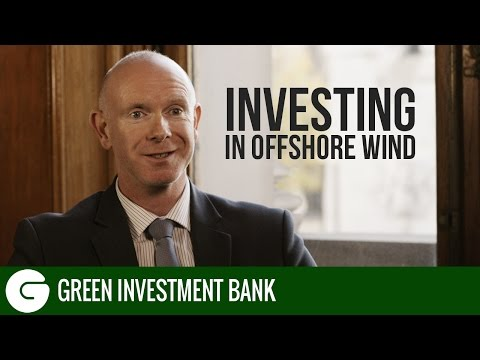 Investing in Offshore Wind | Green Investment Bank