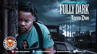 Terro Don - Fully Dark - November 2019