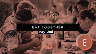 The 3rd in the BLESS Series: Eat Together