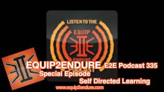 Special Episode Self Directed Learning by Equip 2 Endure