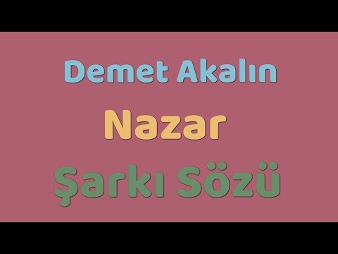 Demet Akalın - Nazar | Şarkı Sözü || Şarkı Defteri