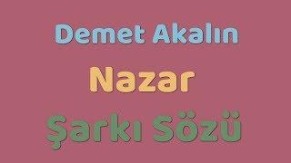 Demet Akalın - Nazar  Şarkı Sözü  Şarkı Defteri