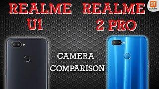 Realme U1 vs Realme 2 Pro: Camera Comparison [Hindi हिन्दी]