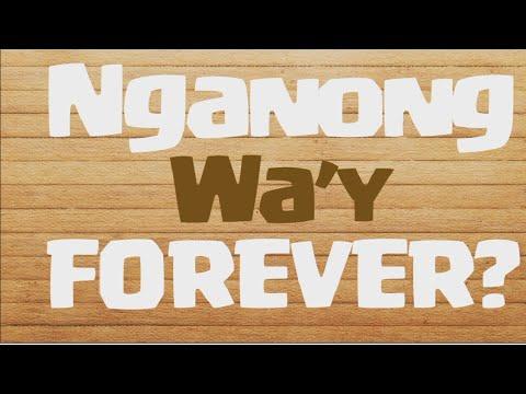 357  Nganong Way Forever  Lyric