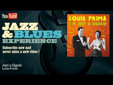Louis Prima - Just a Gigolo