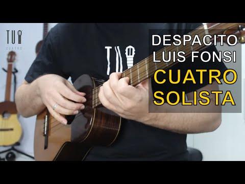 Despacito - Version Cuatro Solista del cover de Luis Fonsi y Daddy Yankee.
